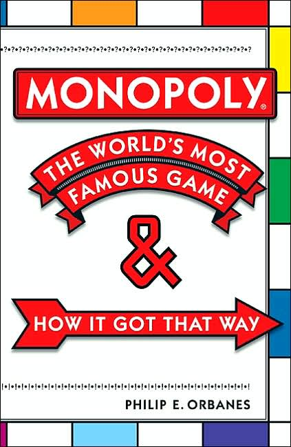 GAMERS BOOKSHELF MONOPOLY THE WORLDS MOST FAMOUS GAME AND HOW IT GOT THAT WAY